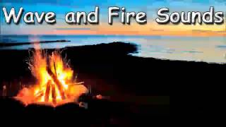 RELAX SOUND With ocean waves and fire sound 15 minutes of sea sounds relax meditation zen music