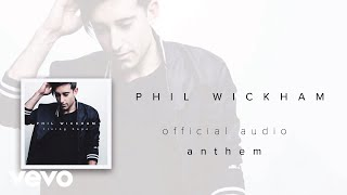 Phil Wickham - Anthem (Audio)