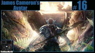 James Cameron's Avatar Playthrough | Part 16