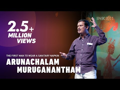 Arunachalam Muruganantham: The first man to wear a sanitary napkin #INKtalks