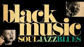 The Best of Black Music - Soul, Jazz & Blues Vol. 2
