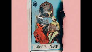 Halsey - Now Or Never [MP3 Free Download]