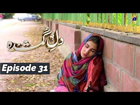 Download Dil-e-Gumshuda - EP 31 - 11th Nov 2019 - HAR PAL GEO DRAMAS Mp4 baru