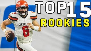 Top 15 Rookies of 2018