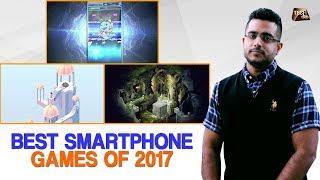 Best Smartphone Games 2017 | Tech Tak