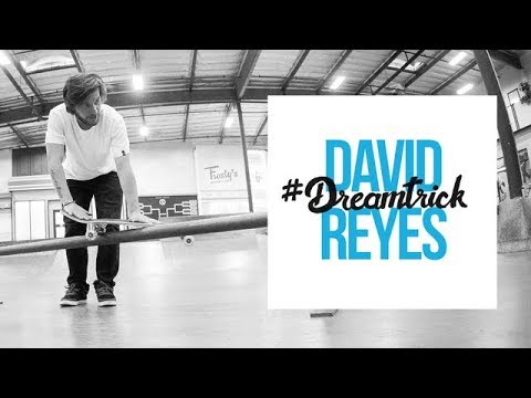 David Reyes' #DreamTrick