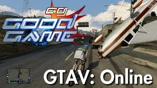 Good Game Review - Grand Theft Auto V: Online - TX: 22/10/13
