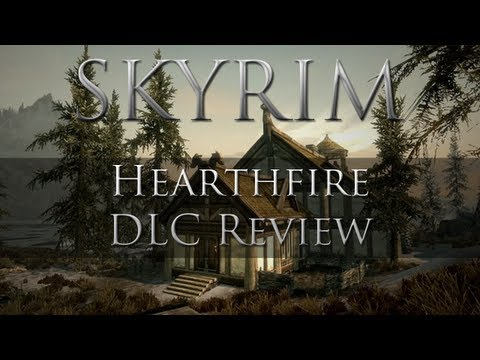 Skyrim - Hearthfire DLC Review [PC]