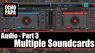 Virtual DJ 8: Audio Part 3 - Multiple Sound Cards