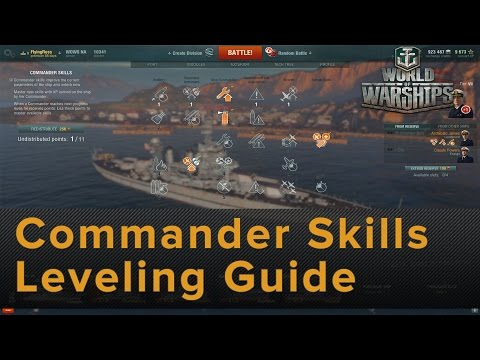World of Warships: Commander Skills Leveling Guide