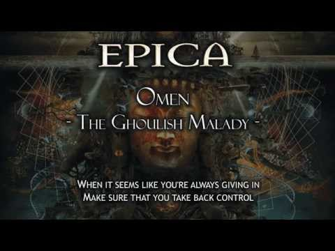 Epica - Omen The Ghoulish Malady