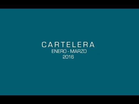 Video Cartelera | Enero - Marzo 2016