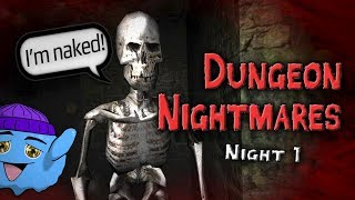 """DUNGEON NIGHTMARES: Night 1"" 