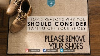 Top 5 Reasons why you should Consider taking off your Shoes