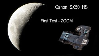 Canon PowerShot SX50 HS Zoom MOON insane x200 magnification video test