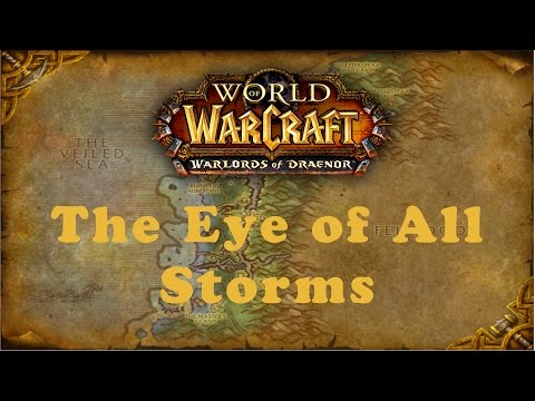 World of Warcraft Quest: The Eye of All Storms (Alliance)