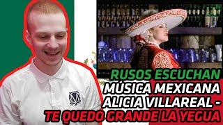 RUSSIANS REACT TO MEXICAN MUSIC | Alicia Villareal - Te quedo grande la yegua | REACTION