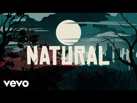 Imagine Dragons - Natural (Lyrics)