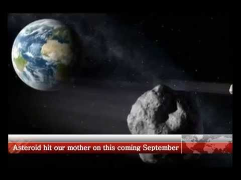 ASTEROID Will Hit Earth in SEPTEMBER 2015, is this the END?