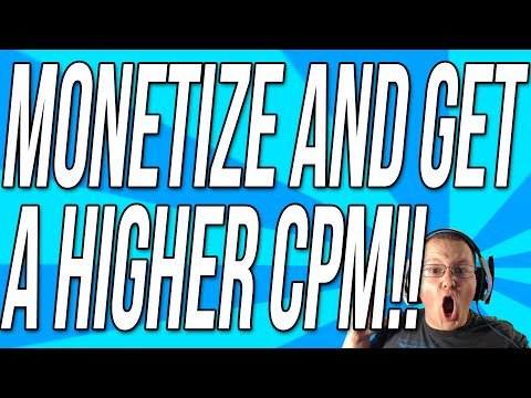 How To Monetize Your Videos And Get A Higher CPM!!