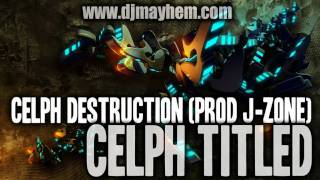 Watch Celph Titled Celph Destruction video