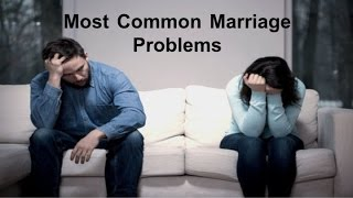 Most Common Marriage Problems