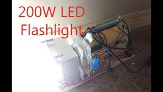 18,000 Lumens!! 200W LED Flashlight - (2000w equiv)