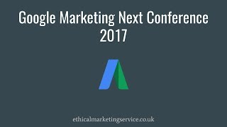 Download Google Marketing Next Conference 2017 Summary 3Gp Mp4