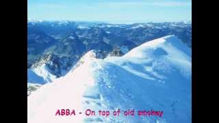 Watch Abba On Top Of Old Smokey video