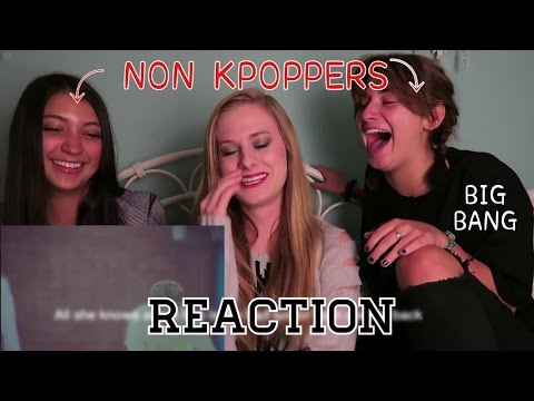 NON KPOP FANS REACT BIG BANG-LETS NOT FALL IN LOVE MV