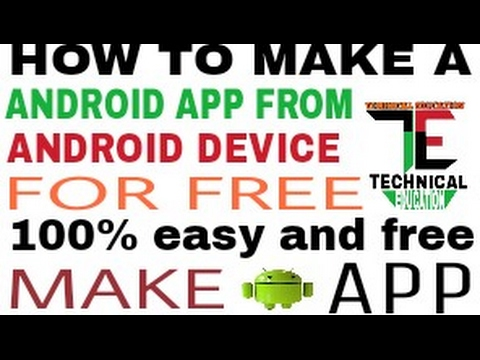 How To Make A Android App From Android Device For Free. Make A Android App 100% Easy And Free. HINDI
