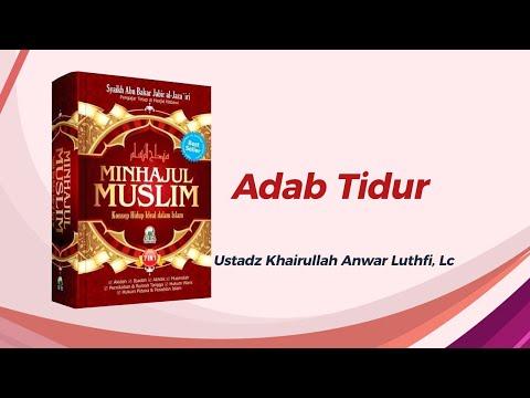 Adab Tidur - Ustadz Khairullah Anwar Lutfi