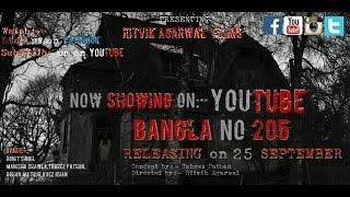Download || BANGLA NO. 205 || HORROR SHORT FILM || R.A.F || A REAL STORY|| 3Gp Mp4