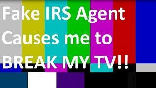 Fake IRS Scambait Prank Call - I broke my TV!