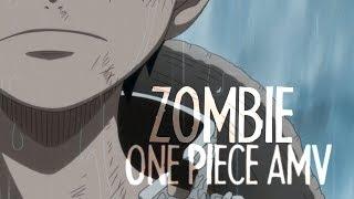 Download Lagu ZOMBIE    One Piece    AMV Gratis STAFABAND