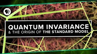 Quantum Invariance & The Origin of The Standard Model | Space Time