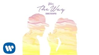 Kehlani The Way Feat Chance The Rapper Official Audio