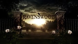 Ravenswood Opening Credits