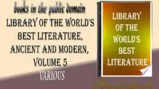 Library of the World's Best Literature, Ancient and Modern, audiobook