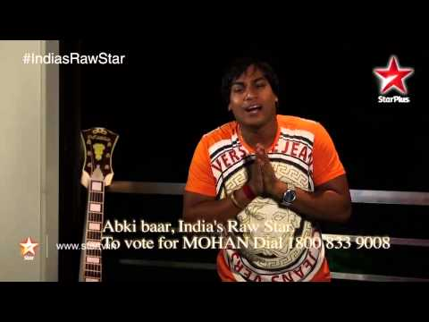India's Raw Star: Vote for Raw Star Mohan Rathore!