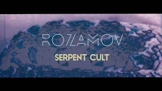 ROZAMOV - Serpent Cult