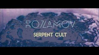 ROZAMOV - Serpent Cult