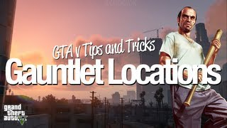 GTA 5 - ALL 3 Gauntlet Locations [GTA V Tips and Tricks]