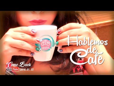 [G&B ASIA TV COMEBACK 2016] - HABLEMOS DE CAFÉ