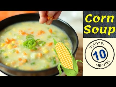 Sweet Corn Soup Recipe / स्वीट कॉर्न सूप/ How to make Soup/ Healthy|Tasty|Yummy|Sweet|Vegetable Soup