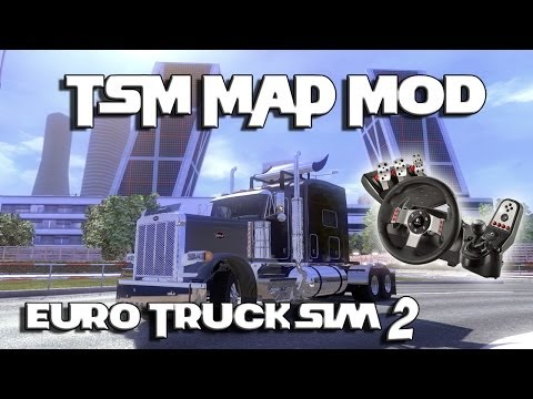 Euro Truck Simulator 2 - TSM Map Mod with Peterbilt 379