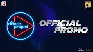 Official Promo - The Dance Project | Sony Music India