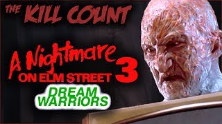A Nightmare on Elm Street 3: Dream Warriors (1987) KILL COUNT