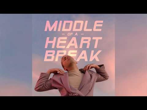 Leland - Middle Of A Heartbreak (Audio)