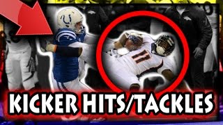 Biggest Kicker Hits/Tackles in Football History